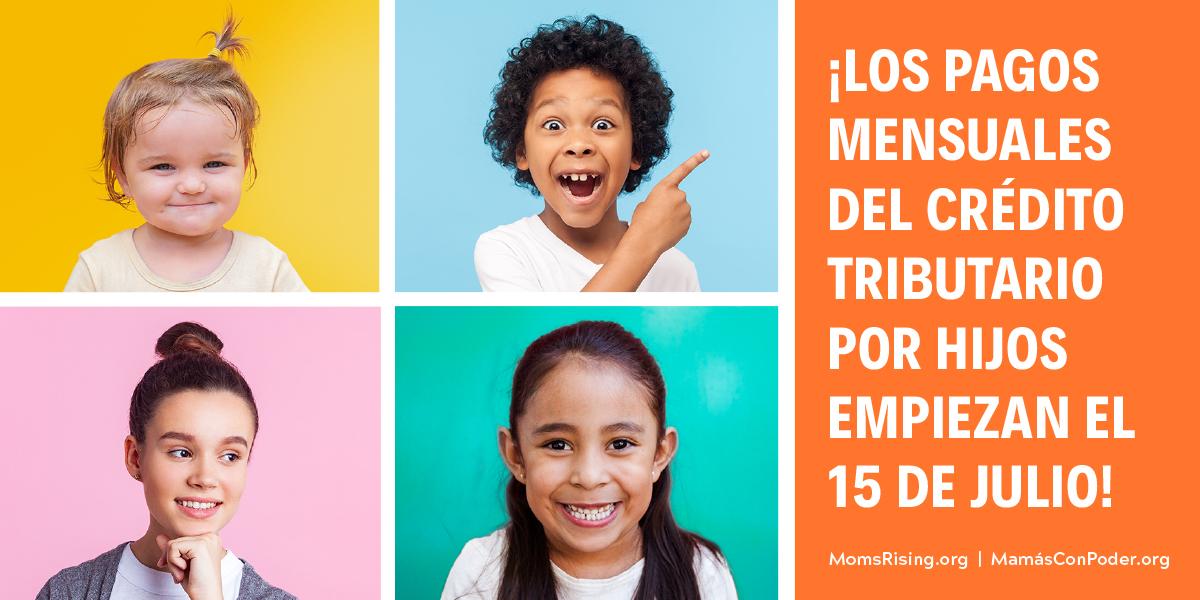 Los pagos mensuales del crédito tributario por hijos empiezan el 15 de julio!
